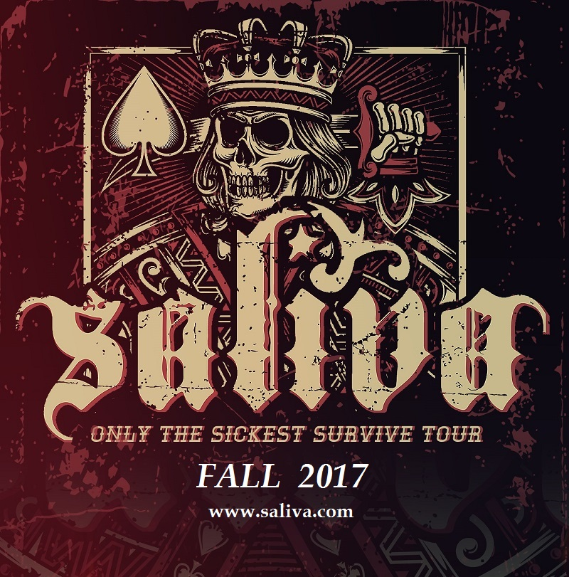 SALIVA ANNOUNCES SECOND LEG OF TOUR DATES – ONLY THE SICKEST SURVIVE TOUR 2017